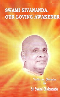 EC17 Swami Sivananda: Our Loving Awakener