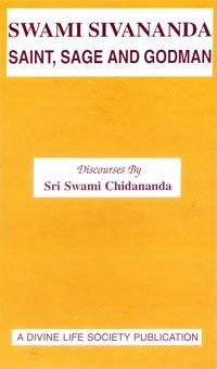 EC54 Swami Sivananda: Saint, Sage and Godman