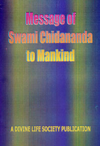 EC64 Message of Swami Chidananda to Mankind