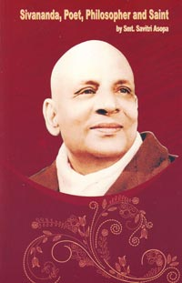 EO17 Sivananda: Poet, Philosopher and Saint