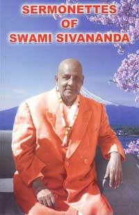 ES153 Sermonettes of Swami Sivananda