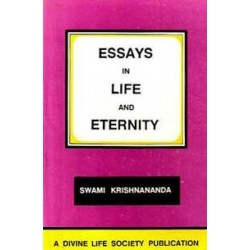 Essays in Life and Eternity