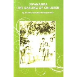 Sivananda: The Darling of...