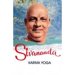 Sivananda: Karma Yoga (Vol. 3)
