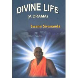 Divine Life (A Drama)