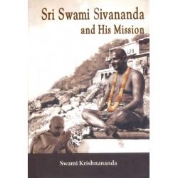 Sri Swami Sivananda and His...