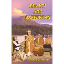 Bhakti and Sankirtan