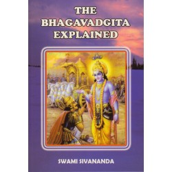 The Bhagavadgita Explained