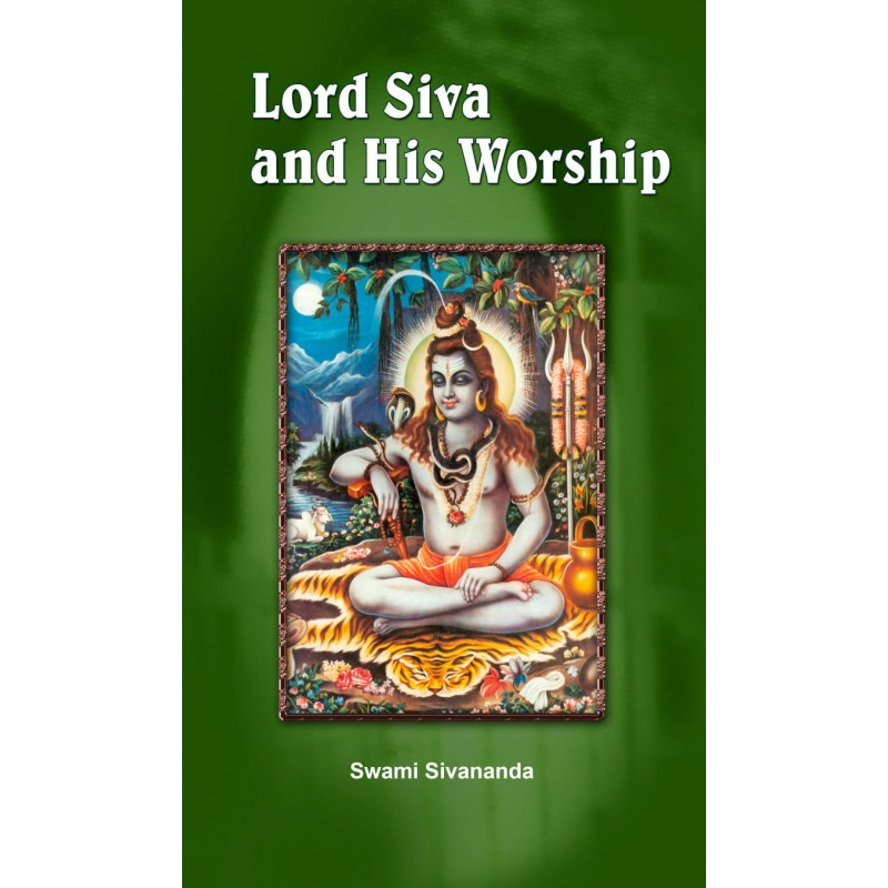 Lord Siva and His Worship