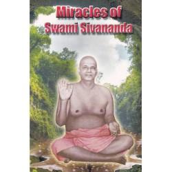 Miracles of Sivananda