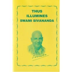 Thus Illumines Swami Sivananda