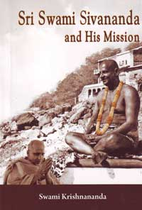 EK18 Sri Swami Sivananda and His Mission