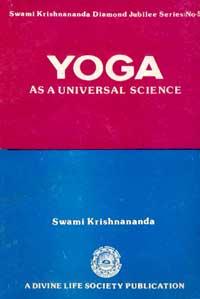 EK32 Yoga as a Universal Science