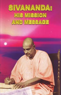 EO27 Sivananda: His Mission and Message