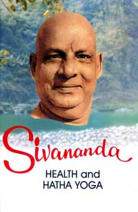 EO67 Sivananda: Health and Hatha Yoga (Vol. 2)
