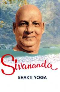 EO71 Sivananda: Bhakti Yoga (Vol. 5)